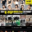K-Pop Music Fest in Sydney 2011 Date: 12 November 2011 Venue: ANZ Stadium Ticket prices: A$289(VIP Standing/Seating), A$189(Gold), A$139(Silver), A$89(Bronze) Website: K-Pop Music Fest in Sydney 2011 K Pop concert...