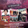 KBS Music Bank Singapore Date: 4 August 2017, Friday Time: 8.00pm Venue: Suntec Convention Hall 601-604 Sites to note: Launch Group FB, Asia Box Office, Ticket details (excludes booking fees): […]